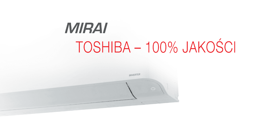 Klimatyzacja Toshiba Mirai