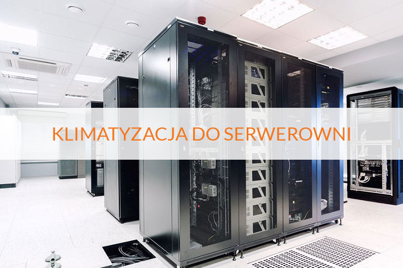 clima-polska-montaz-klimatyzacji-do-serwerowni-warszawa
