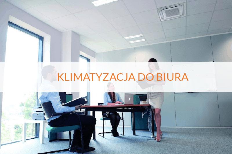 montaz-klimatyzacji-do-biura-clima-polska-warszawa