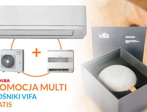 Promocja klimatyzacji Toshiba w systemie Multi Split – głośnik VIFA gratis przy zakupie z montażem
